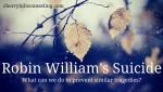 Robin Williams Suicide