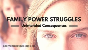 Read more about the article Family Power Struggles: Unintended Consequences