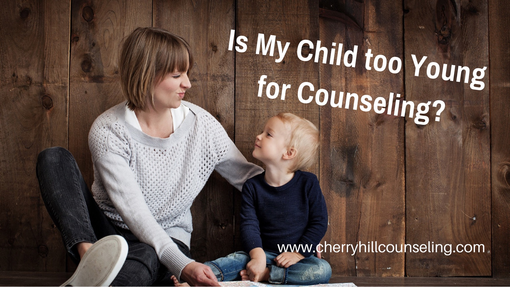 Is My Child too Young for Counseling?