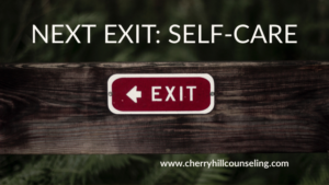Read more about the article Next Exit: Self-care