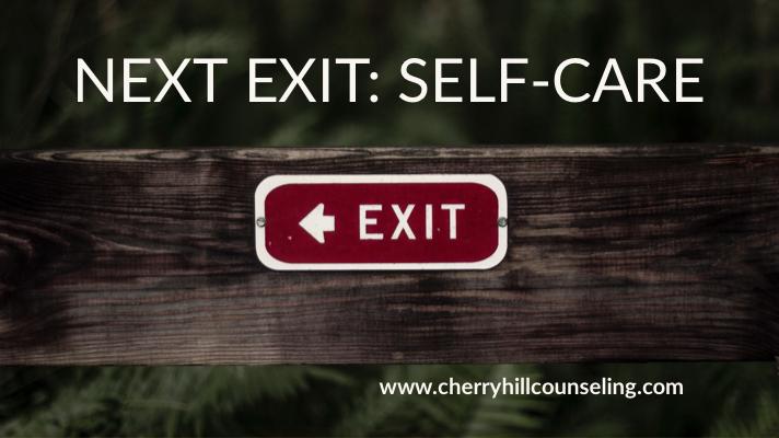 Next Exit: Self-care