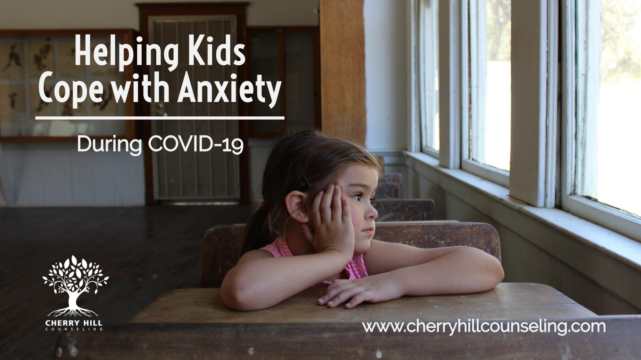 Read more about the article Helping Kids Cope with Anxiety During COVID-19